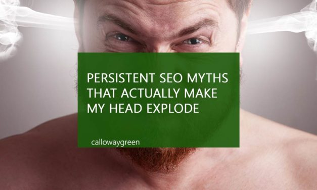 Persistent Seo Myths That Actually Make My Head Explode