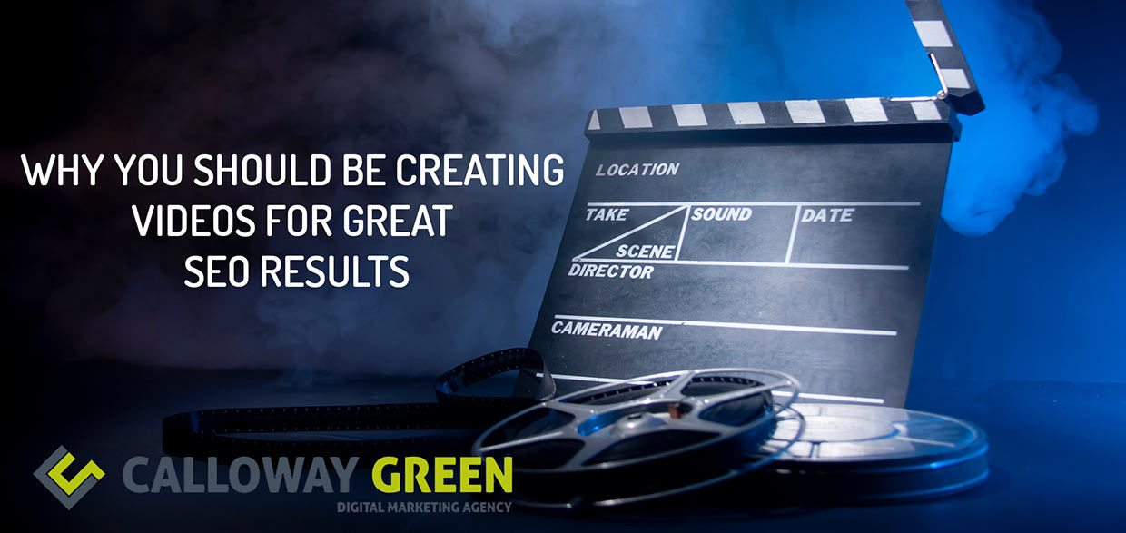 Why You Should Be Creating Videos For Great SEO Results