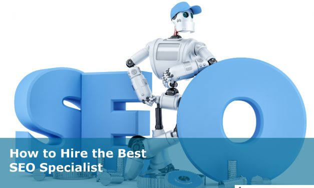 How to Hire the Best SEO Specialist