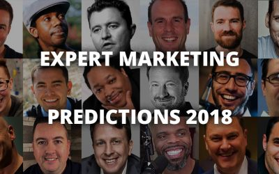 26 Experts Share Their Top Marketing Predictions for 2018