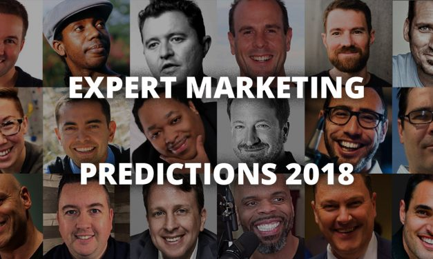 27 Experts Share Their Top Marketing Predictions for 2018