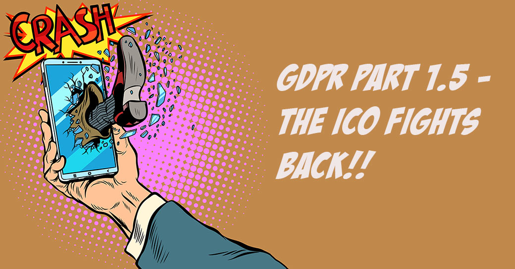 GDPR Part 1.5 – Do I Need To Get Fresh Consent From Subscribers? The ICO Wades In