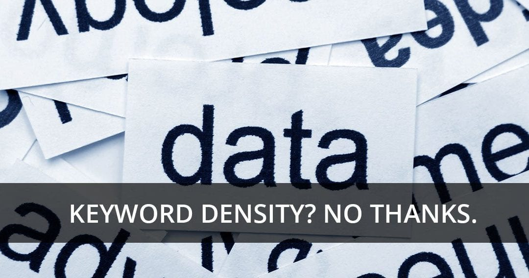 Think Keyword Density Affects SEO? Think Again…