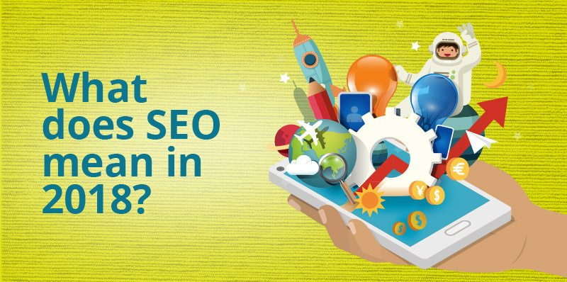 What does SEO mean in 2019?