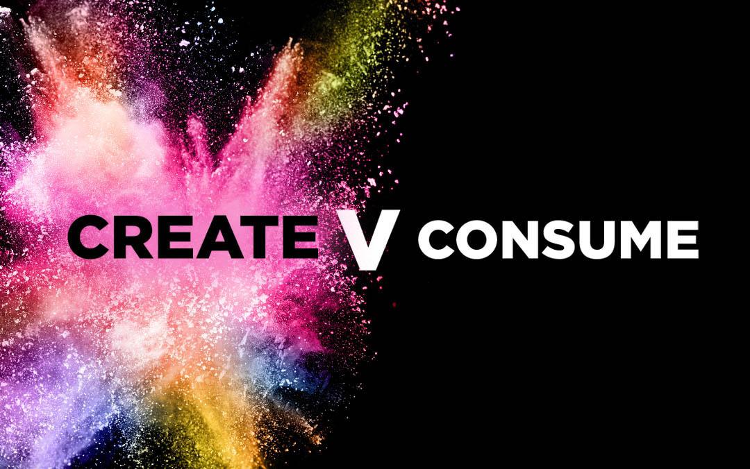Stop Consuming, Start Creating