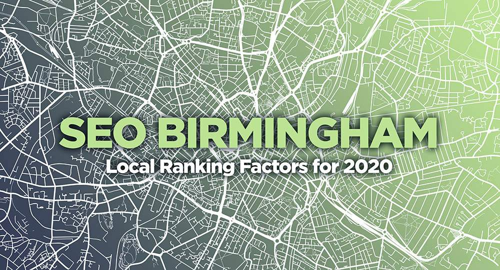 Five Birmingham Specific SEO Local Ranking Factors for 2020